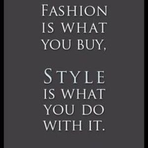 Other - Fashion is what you buy